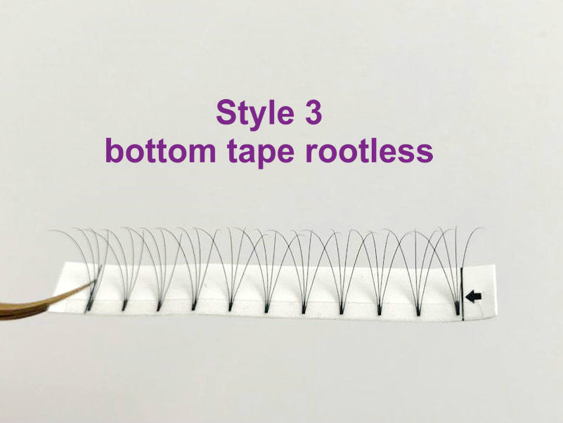 Style 3: bottom tape rootless
